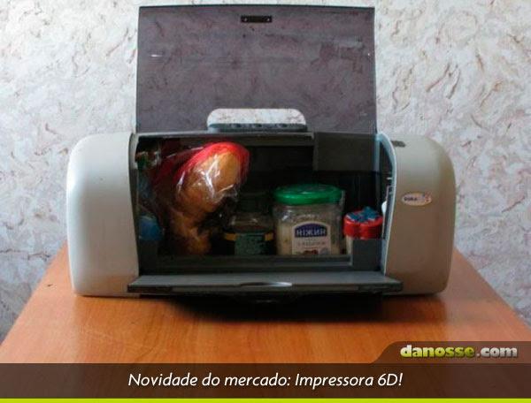 Impressora 6D!