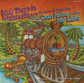 DAN HICKS AND THE HOT LICKS last train to hicksville