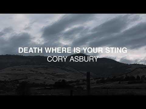 Death Where Is Your Sting Lyrics - Cory Asbury