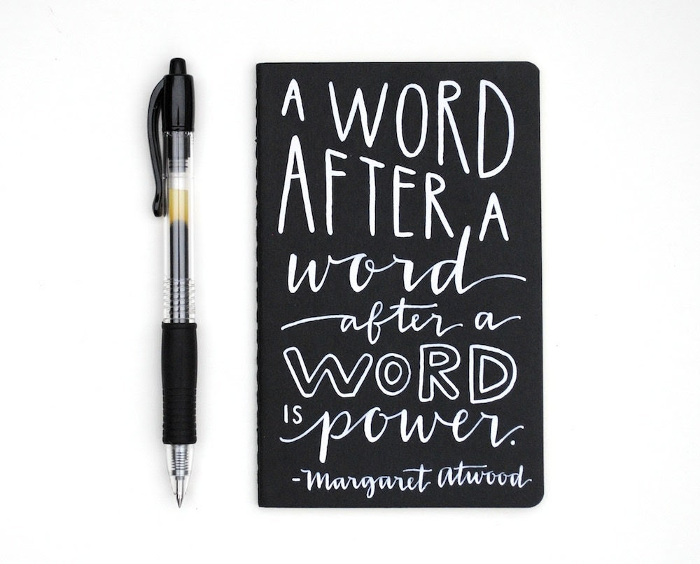 Pocket Moleskine, Modern Hand-Lettering, Small Writing Journal, White Ink on Black, A Word After A Word is Power, Atwood Quote