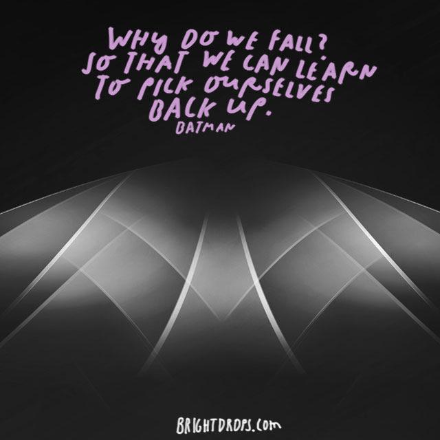 Holy Wisdom Batman 24 Most Famous Batman Quotes Bright Drops