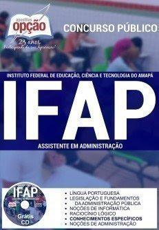 Apostila IFAP 2016 ASSISTENTE EM ADMINISTRAÇÃO