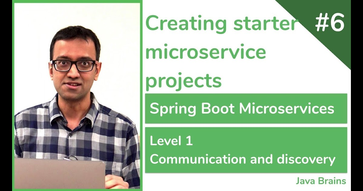 06 Creating starter microservice projects - Spring Boot