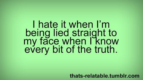 Lie To Yourself Quotes On Quotestopics