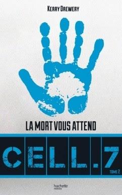 Couverture Cell.7, tome 2 : La mort vous attend