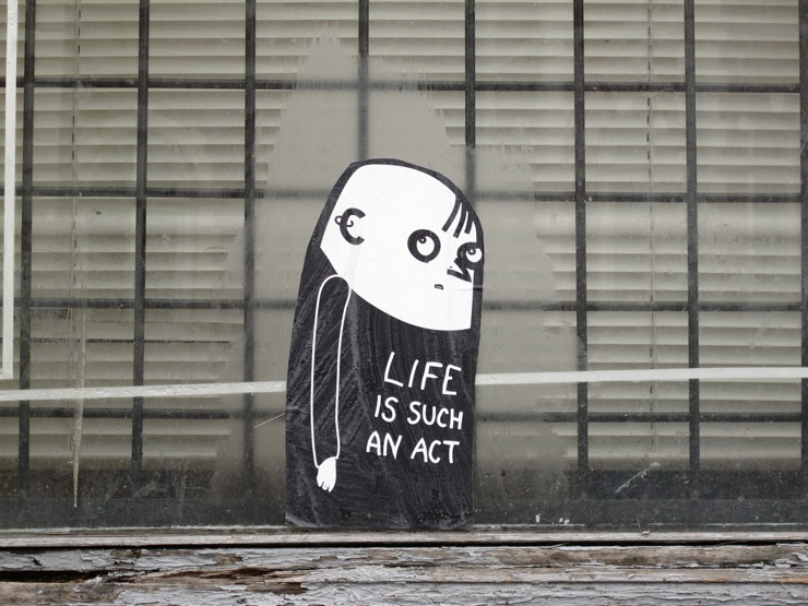 Life is such an act