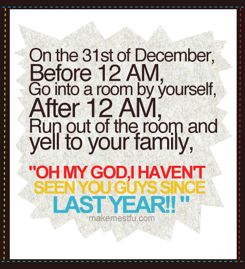 leilockheart:  makemestfu:  I will definitely do this. This'd be one of the craziest thing I'm going to do when the year 2011 Starts. Hahaha =)  LOL