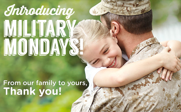 Introducing Military Mondays!  From our family to yours, Thank you!