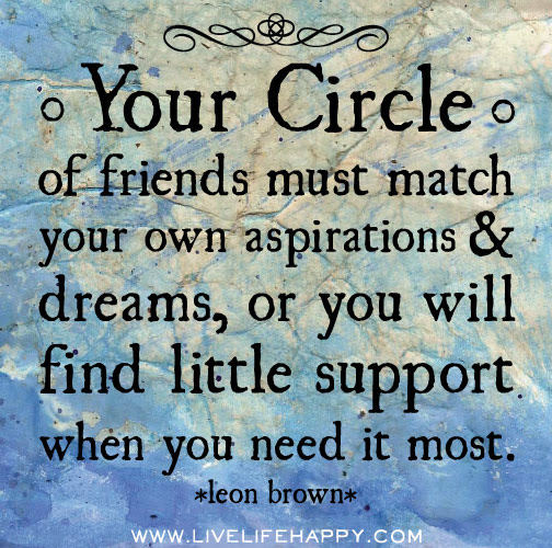 Your Circle Of Friends Live Life Happy