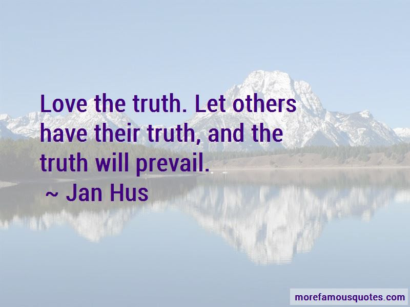 Quotes About The Truth Will Prevail Top 46 The Truth Will Prevail