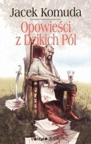Okładka książki Opowieści z Dzikich Pól