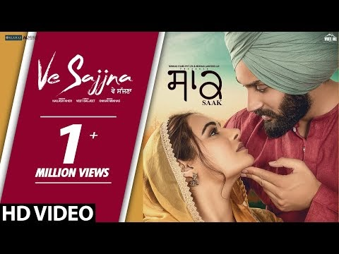 Saak Movie Ve Sajjna Video Song by Kailash Kher