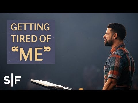 "Getting Tired of ""Me"" 