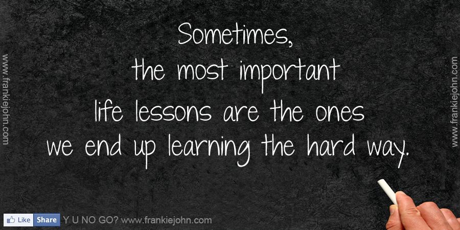 Quotes About Important Life Lessons 23 Quotes