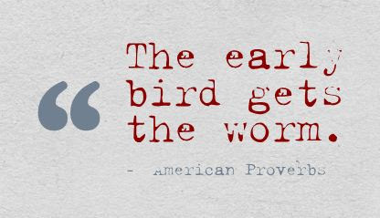 The Early Bird Gets The Worm Quotespicturescom