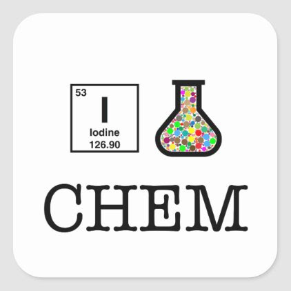 I Love Chemistry Square Sticker
