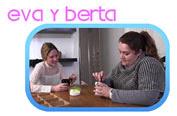 Eva y Berta, reconciliación
