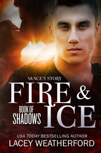 Fire & Ice (Book of Shadows 1) by Lacey Weatherford