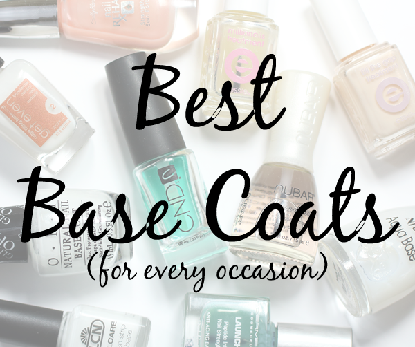 The Best Base Coats For Every Nail Need All Lacquered Up All