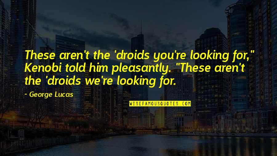Kenobi Quotes Top 23 Famous Quotes About Kenobi