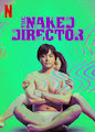 Naked Director, The - Season 1