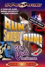 Run Swinger Run 1967 Watch Online