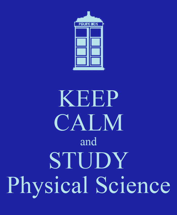 keep calm and study physical science 1