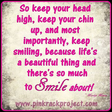 Chin Up And Smile Quotes