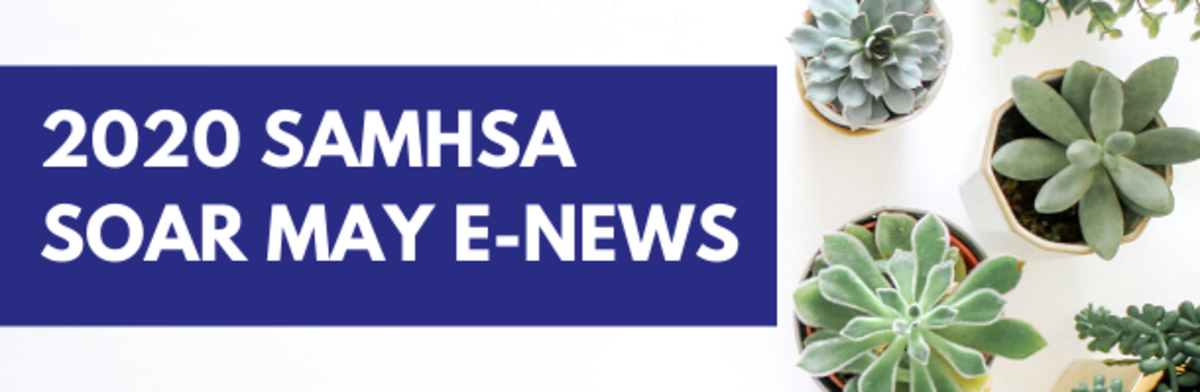 2020 SAMHSA SOAR May eNews