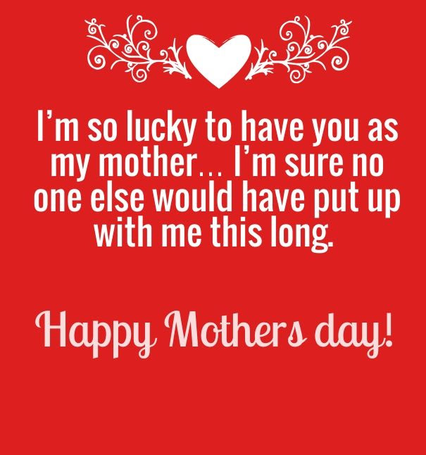Im So Lucky To Have You As A Mother Pictures Photos And Images For