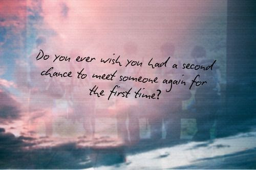 Second Chance Quotes Tumblr