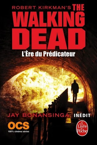 Couverture The Walking Dead (roman), tome 5 : L'Ere du prédicateur