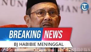 Indonesia Berkabung, Selamat Jalan Bp. B.J. Habibie