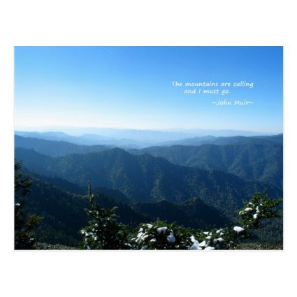 Smoky Mtns w/snow: Mtns are calling...John Muir Post Card