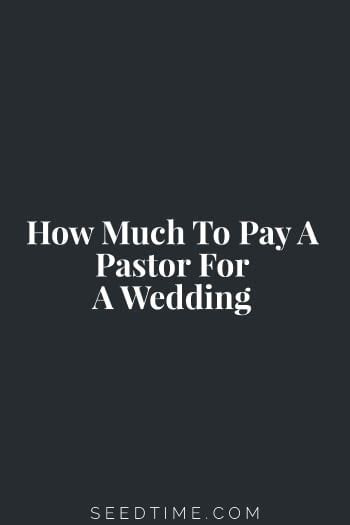 How Much to Pay a Pastor for a Wedding