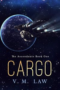 Cargo by V.M. Law