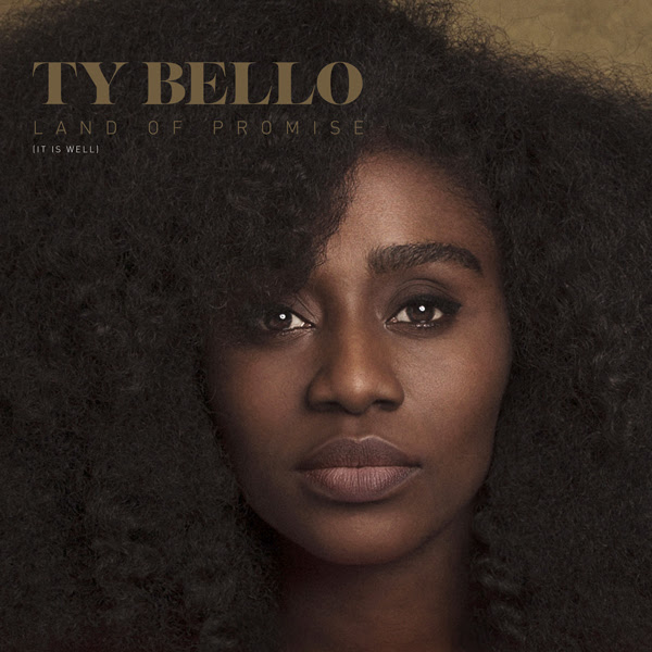 TY Bello - Land Of Promise (It Is Well)