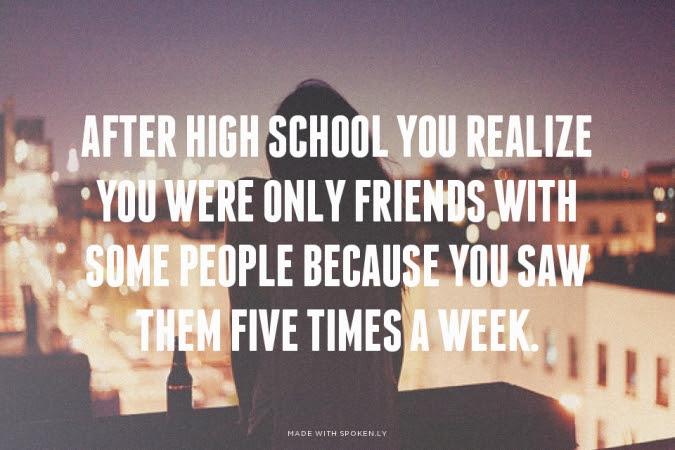 High School Friends Quotes 91280 Loadtve