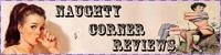 Naughty Corner Reviews