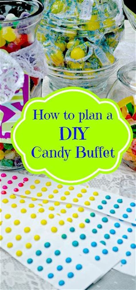 25  best ideas about Birthday candy buffet on Pinterest