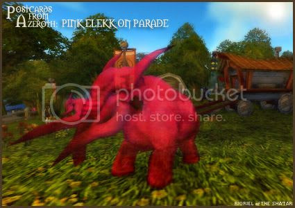 Postcards from Azeroth: Pink Elekks on Parade, by Rioriel Whitefeather
