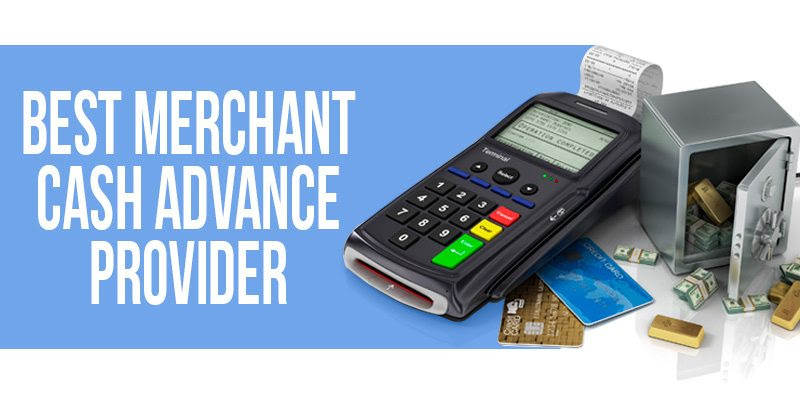 Merchant Cash Advance Best
