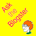 Ask the Blogster