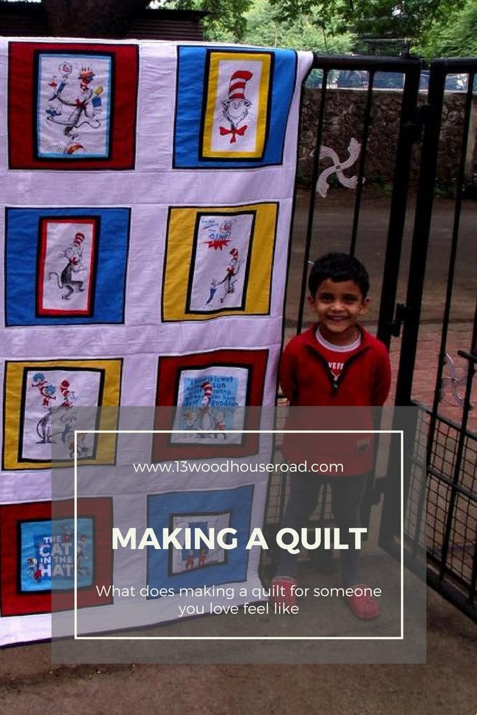 Making a quilt for someone you love