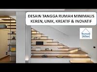 Desain tangga rumah minimalis, tangga tangga keren dan unik, kreatif dan inovatif
