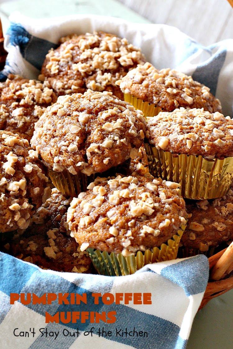 Pumpkin Toffee Muffins Can T Stay Out Of The Kitchen