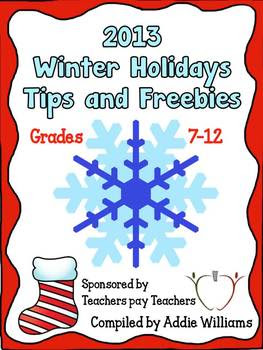 2013 Winter Holidays Tips and Freebies: Grades 7-12 Edition
