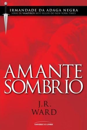 Amante Sombrio (Irmandade da Adaga Negra, #1)