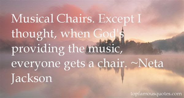 Musical Chairs Quotes Best 3 Famous Quotes About Musical Chairs