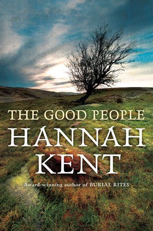 Resultado de imagen de the good people hannah kent